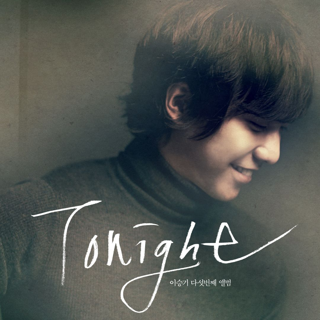 Lee Seung Gi - Tonight Cover