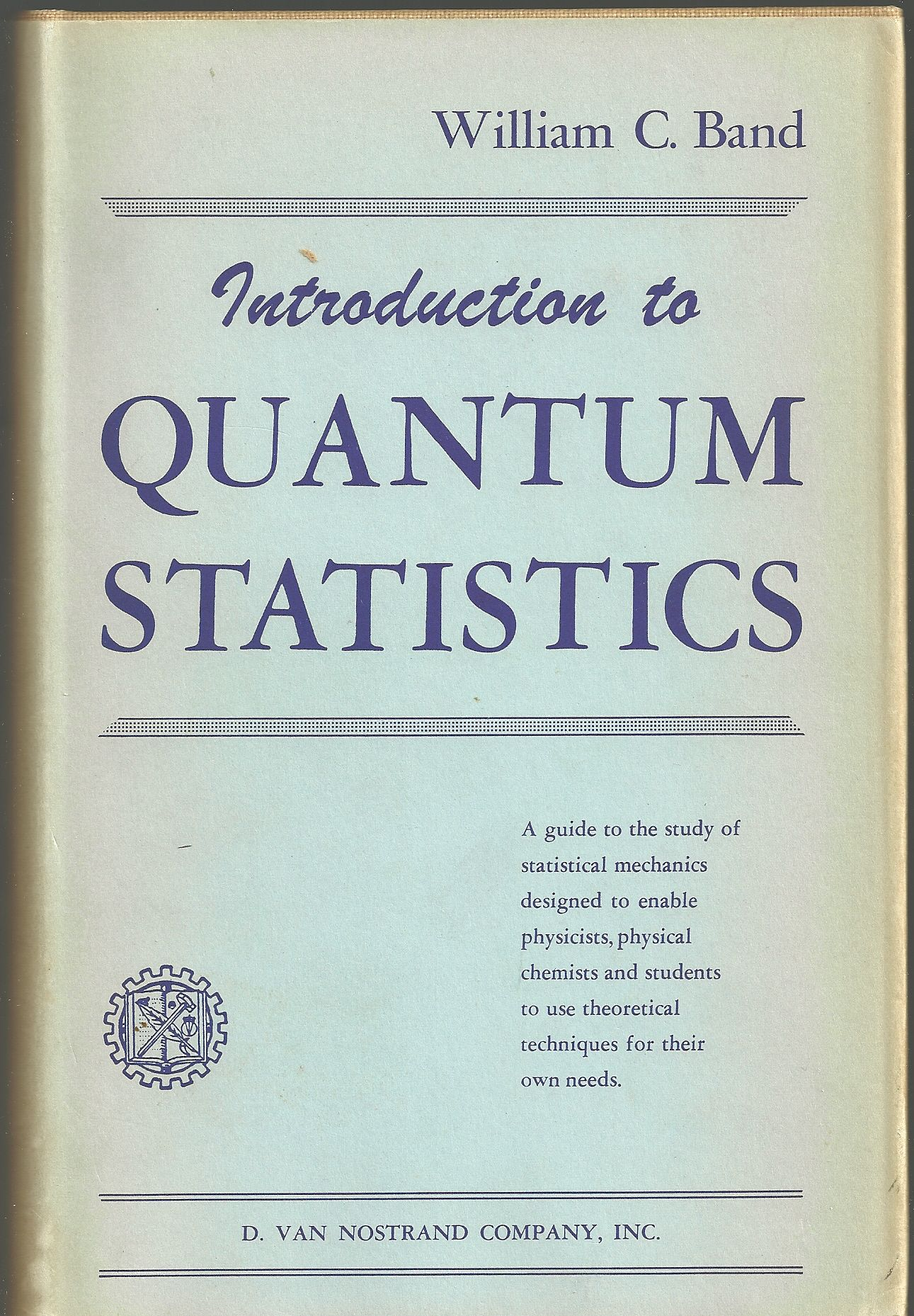 An Introduction to Quantum Statistics, Band, William